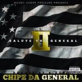Salute The General 2 by Chipz Da General