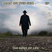Man of the Sun EP de Band of Life