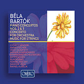 Bartók: Piano Concertos Nos. 2 and 3, Concerto for Orchestra & Music for Strings von Various Artists