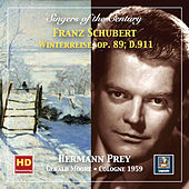 Singers of the Century: Hermann Prey – Winterreise, Op. 89, D. 911 (Remastered 2019) von Hermann Prey
