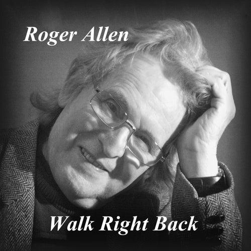 Walk Right Back de Roger Allen