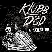 Klubb Död Compilation, Vol. 1 von Various Artists