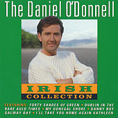 The Daniel O'donnell Irish Collection by Daniel O'Donnell