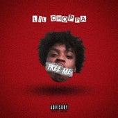Free Me by Lil Choppa