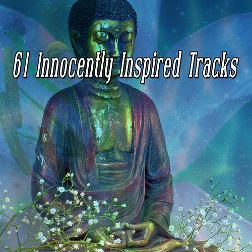 61 Innocently Inspired Tracks de Musica Relajante