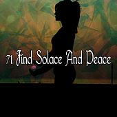 71 Find Solace And Peace de Massage Tribe