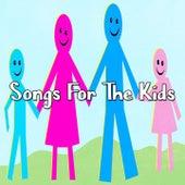 Songs For The Kids de Canciones Para Niños
