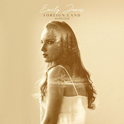 Foreign Land (Acoustic) de Emily James