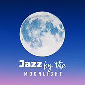 Jazz by the Moonlight: Music for Rest, Relaxation and Stress Relief after an Entire Day of Duties de Relaxing Instrumental Music