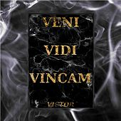Veni Vidi Vincam by Victor