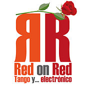 Red on Red: Tango Y… Electrónico von Vincent Leclère