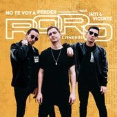 No Te Voy a Perder by Roro Cisneros