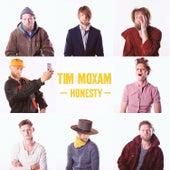 Honesty by Tim Moxam