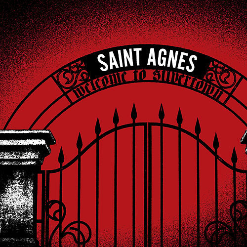 Welcome to Silvertown by Saint Agnes