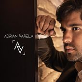La Fuerza del Amor (Deluxe Edition) de Adrian Varela