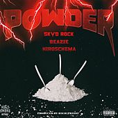 Powder (feat. Beazie & Hiroschema) by Skvd Rock