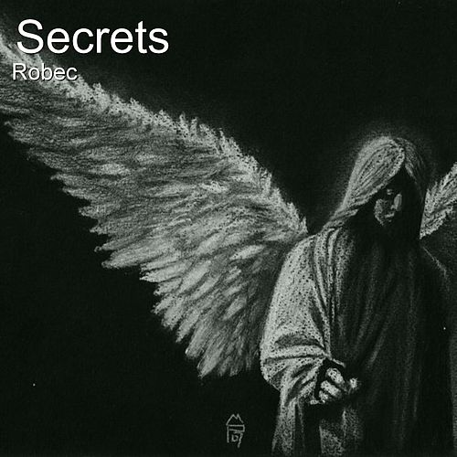 Secrets (Instrumental Version) by Rob E.C.