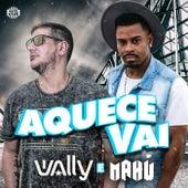 Aquece Vai by DJ Wally