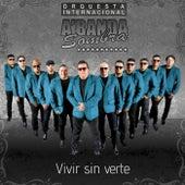 Vivir Sin Verte von Orquesta Internacional A'Banda Sombra
