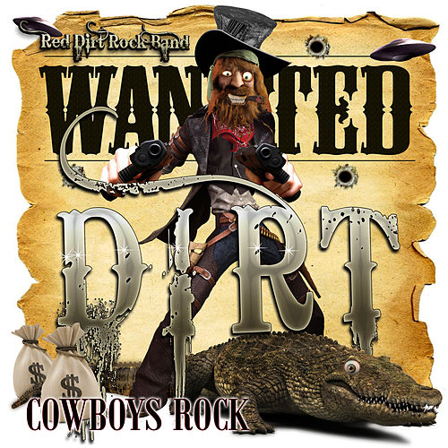 Cowboys Rock by Red Dirt Rock Band
