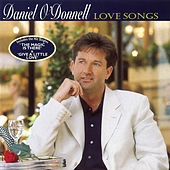Love Songs by Daniel O'Donnell
