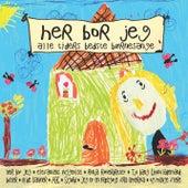 Her Bor Jeg - Alle Tiders Bedste Børnesange de Various Artists
