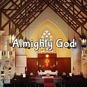 Almighty God by Praise and Worship
