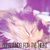 63 Sounds For The Night by Ocean Sounds Collection (1)