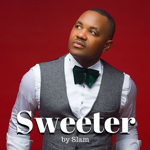 Sweeter by Slam