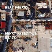 Funky Freestyle Beats von Beat Fabric