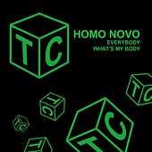 Everybody What's My Body von Homo Novo