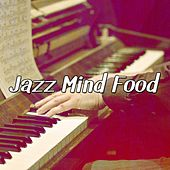 Jazz Mind Food by Bar Lounge