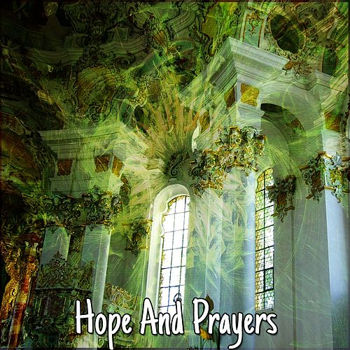 Hope And Prayers de Musica Cristiana