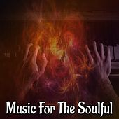 Music For The Soulful by Bossa Cafe en Ibiza