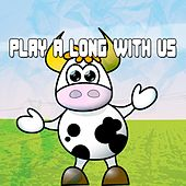 Play A Long With Us by Canciones Infantiles