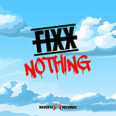 Nothing by DJ Fixx
