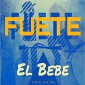 Fuete 2 by Bebe