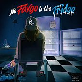 No Faygo in the Fridge de KZ