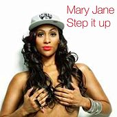 Step It Up de Mary Jane