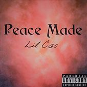 Peace Made von Lil Cas