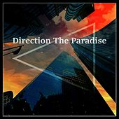 Direction The Paradise von Various Artists