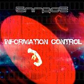 Enrage by Information Control