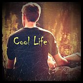 Cool Life von Various Artists