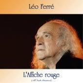 L'Affiche rouge (All Tracks Remastered) de Leo Ferre