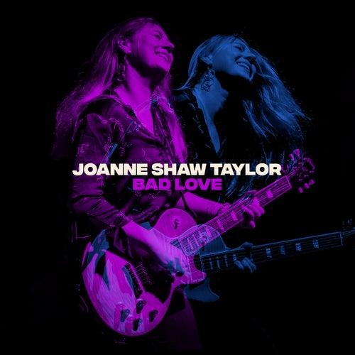 Bad Love von Joanne Shaw Taylor