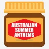 Australian Summer Anthems by Various Artists