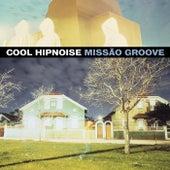 Missão Groove (Edição Especial) di Cool Hipnoise