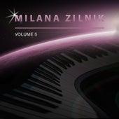 Milana Zilnik, Vol. 5 by Milana Zilnik