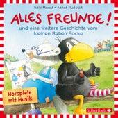 Alles Freunde!, Alles wieder gut! (Oder: Wie der kleine Rabe zu seinem Namen kommt) von Annet Rudolph Nele Moost