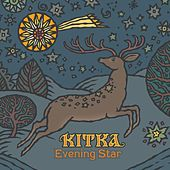 Evening Star de Kitka
